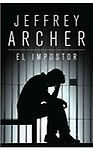El Impostor/ A Prisoner Of Birth (Spanish Edition)