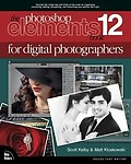 The Photoshop Elements 12 Book for Digital Photographers Paperback