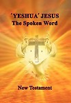 'Yeshua' Jesus - The Spoken Word