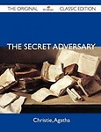 The Secret Adversary - The Original Classic Edition (Paperback)