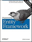 Programming Entity Framework: Building Data Centric Apps with the ADO. NET Entity Framework (Paperback)