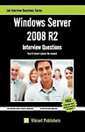 Windows Server 2008 R2: Interview Questions You'll Most Likely be Asked Paperback
