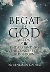 Begat by God: Understanding the Concept of Being Born Again