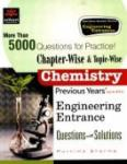 Chapterwise & Topicwise Chemistry Previous Years' Engineering Entrances (Question withSolutions)
