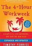 The 4-Hour Workweek: Escape 9-5, Live Anywhere, and Join the New Rich (Expanded and Updated)(Library Edition) (audio cassette) The 4-Hour Workweek: Escape 9-5, Live Anywhere, and Join the New Rich (Expanded and Updated)(Library Edition) - Timothy Ferriss,Ray Porter