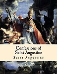 Confessions of Saint Augustine: Large Print Edition Paperback
