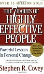 The 7 Habits of Highly Effective People: Powerful Lessons in Personal Change (Paperback) The 7 Habits of Highly Effective People: Powerful Lessons in Personal Change - Stephen R. Covey
