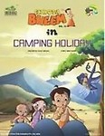 Chhota Bheem: In Camping Holiday (Volume - 51) - Raj Viswanadha