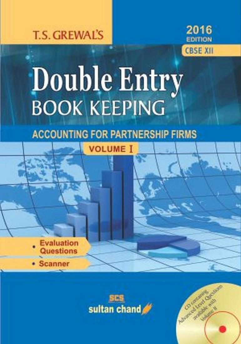 T.S. Grewal's Double Entry Book Keeping: Accounting for Partnership Firms  and Companies - Class 12