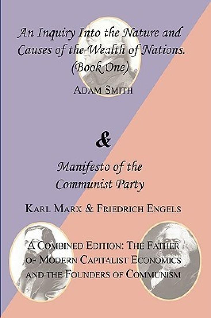 the comparison between the wealth of nation and the communist manifesto 90 years of the communist manifesto of wealth in the hands of an ever-diminishing in the hands of a vast association of the whole nation.