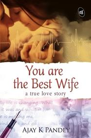You are the Best Wife: A True Love Story price in India.