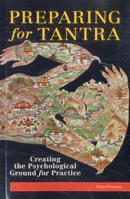 Preparing for Tantra: Creating the Psychological Ground for Practice price in India.