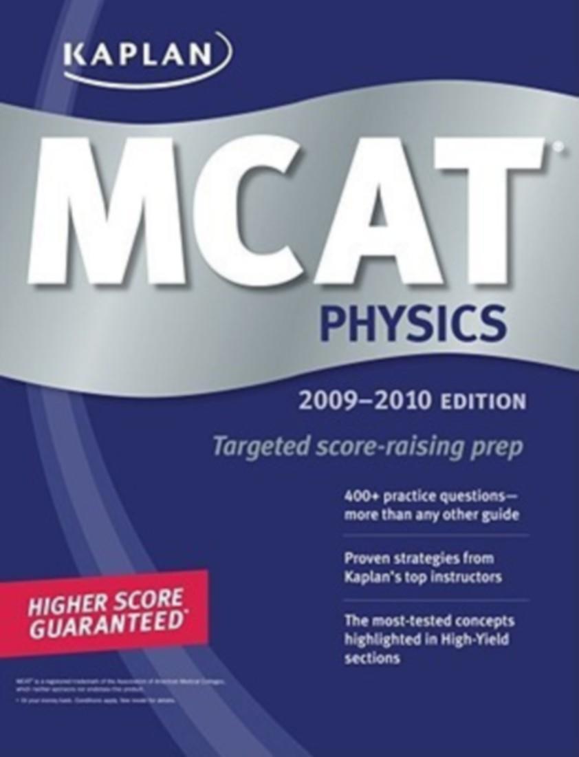 Kaplan Mcat Physics 2009-2010 by Kaplan Higher Education