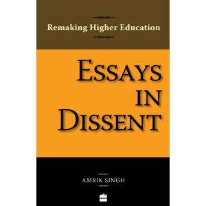 Remaking Higher Education Essays In Dissent By Amrik Singh Price In  Essays In Dissent  Remaking Higher Education Price In India Classification Essay Thesis also Reflective Essay On High School  Essay On Healthy Living