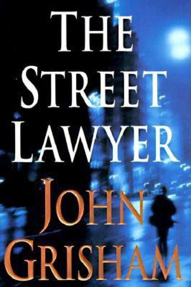 street lawyer The paperback of the the street lawyer by john grisham at barnes & noble free shipping on $25 or more.
