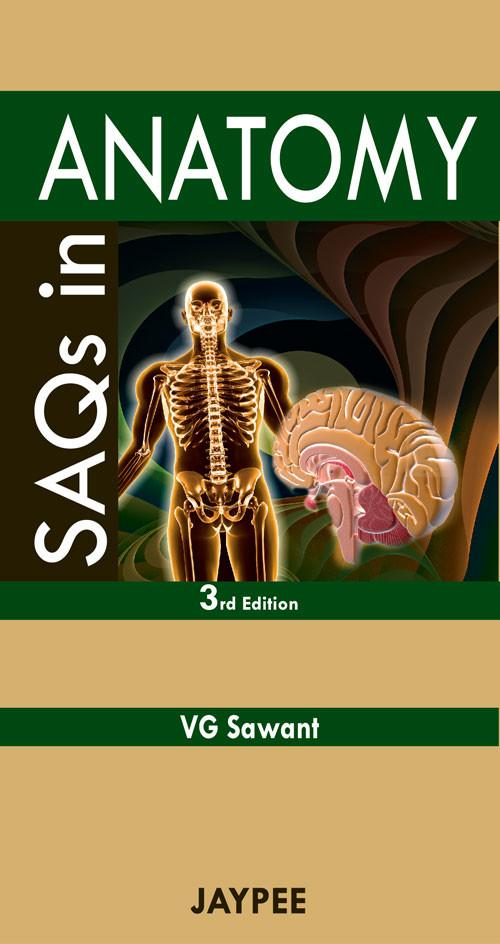 Saqs In Anatomy 3rd Edition By Vg Sawant Price In India Coupons And