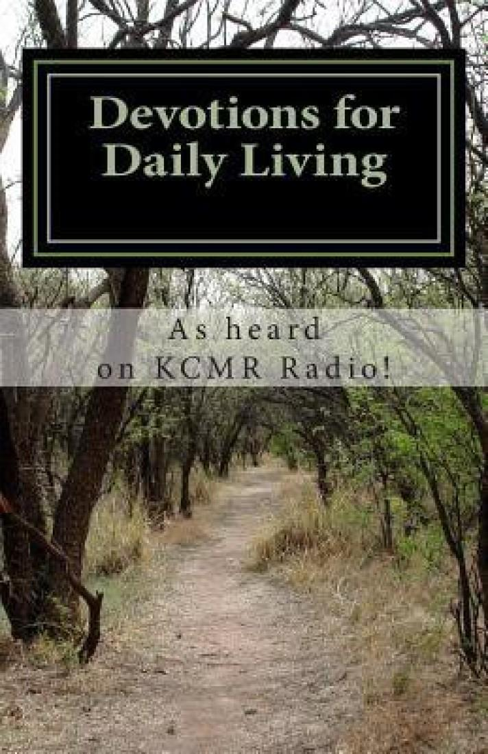 Devotions for Daily Living: As Heard on Kcmr Radio! price in India.